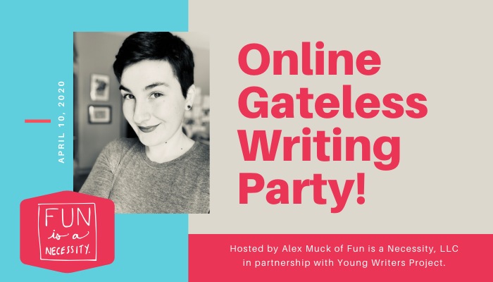 """Promotional banner with blue and aqua accents with a photo of Alex Muck with short hair and """"Online Gateless Writing Party"""" and the date of the event. Friday, April 10, 2020"""
